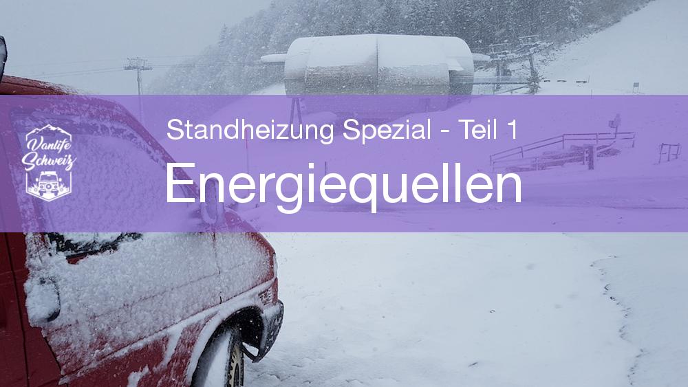 Energiequellen – Standheizung Spezial: Wie halte ich meinen Van warm? – Teil 1