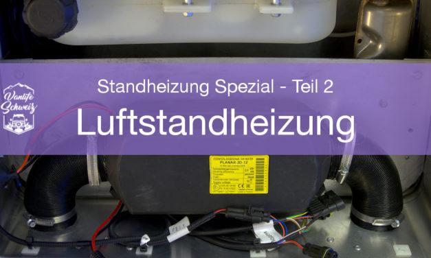 Die Luftstandheizung – Standheizung Spezial: Wie halte ich meinen Van warm? – Teil 2